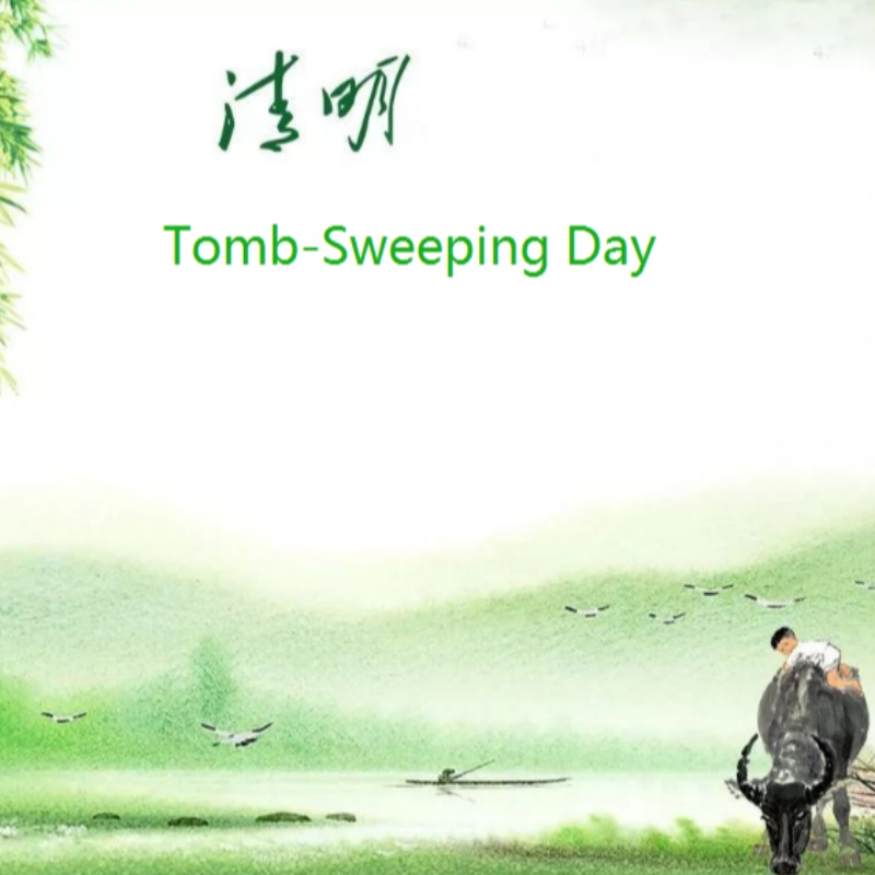 China Tomb-Sweeting Day Holiday Notice on April 2, 2020